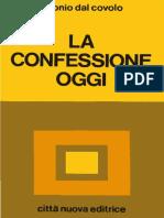 Antonio Dal Covolo, La Confessione Oggi