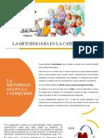 METODOLOGÍA DE LA CATEQUESIS