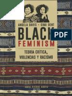 Angela Davis, Gina Dent. Black feminism. Teoría crítica, violencias y racismo - M. Viveros (ed.)