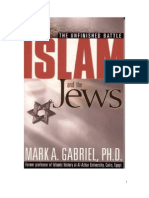 Islam and the Jews, Unfinished Battle; By Mark a. Gabriel, PhD