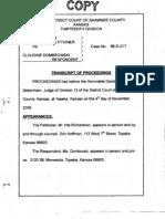 2008 Nov 4- Transcript Hearing Judge Debenham- Denting Child to Attend Granny's Funeral1