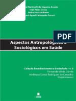 Aspectos Antropológicos e Sociológicos Em Saúde
