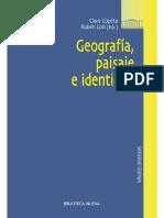 GEOGRAFIA, PAISAJE E IDENTIDAD (Obras de r - AA. VV_