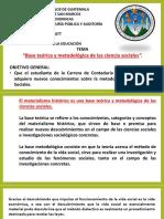 CLASE 10. BASE TEORICA METODOLOGICA Y EL POSITIVISMO.