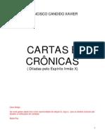 FRANCISCO CÂNDIDO XAVIER - IRMÃO X - CARTAS E CRÔNICAS