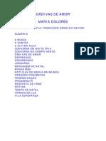 FRANCISCO CÂNDIDO XAVIER - MARIA DOLORES - DÁDIVAS DE AMOR