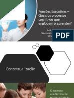 Funções Executivas – Quais os processos cognitivos que