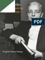 Virginia Heyer Young - Ruth Benedict_ Beyond Relativity, Beyond Pattern (Critical Studies in the History of Anthropology)-University of Nebraska Press (2005)