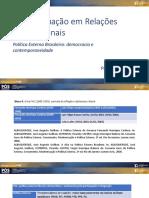 Aula 03_Marcus Dezemone_18_05_2020_Politica Externa Brasileira democracia e contemporaneidade