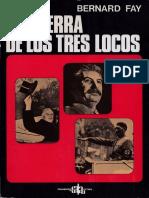 La Guerra de Los Tres Locos - Bernard Fay (v) (1)