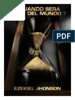 CUÁNDO SERA EL FIN DEL MUNDO