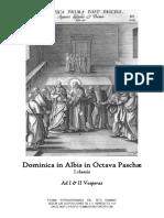 Dominica in Albis in Octava Paschæ . Ad I & II Vesperas