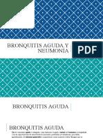 Bronquitis Aguda y Neumonía