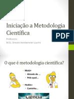 Iniciação a Metodologia Científica