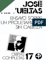 José Revueltas - Ensayo Sobre Un Proletariado Sin Cabeza-Era (1980)