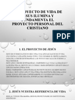 EL PROYECTO DE VIDA DE JESUS ILUMINA Y