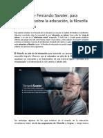 25 frases de Fernando Savater para reflexionar sobre la educación la filosofía y los valores
