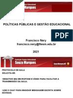 Aula Virtual 06 - Políticas Públicas e Gestão Educacional