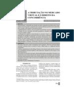 A Tributacao no mercado virtual e o direito da concorrencia