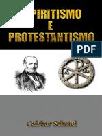 EspiritismoeProtestantismo