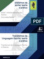 M2_Aula 5_Fatores intrínsecos e extrínsecos relacionados aos transtornos específicos de leitura - Parte 1_Maria_Thereza_Apresentação