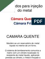 Processo de Fabricação - MÉTODOS PARA INJEÇÃO DE MATERIAIS