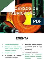 Processo de Fabricação - ESTAMPAGEM, EXTRUSÃO E USINAGEM