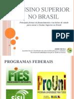 Financiamento Ensino Superior no Brasil