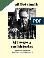 15 juegos y sus historias – Mikhail Botvinnik (jlmb)