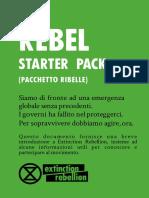 Rebel Starter Pack