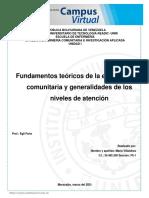Enfermería Comunitaria Fundamentos Teóricos de la enfermería comunitaria y las generalidades de los niveles de atención María Villalobos 30.465.350