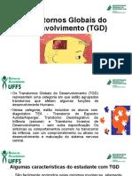 Transtornos Globais do Desenvolvimento (TGD)