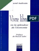 Audouin, Raoul - Vivre libres