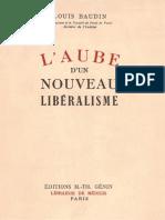 Baudin, Louis - L'Aube d'Un Nouveau Libéralisme
