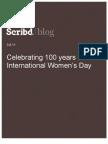 Celebrating 100 years of International Women's Day, Scribd Blog, 3.8.11