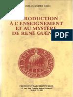 Gils - Introduction à lenseignement et au mystère de René Guénon