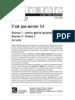 Cndp - C'est Pas Sorcier - Ariane V, Kourou, La Lune