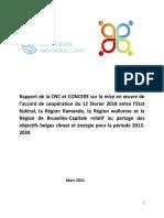 Rapport de la CNC et CONCERE sur la mise en œuvre de l'accord de coopération du 12 février 2018 entre l'Etat fédéral, la Région flamande, la Région wallonne et la Région de Bruxelles-Capitale relatif au partage des objectifs belges climat et énergie pour la période 2013-2020 (2021)
