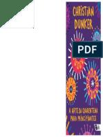 DUNKER, Christian Ingo Lenz (2020) a Arte Da Quarentena Para Principiantes BOOKLET