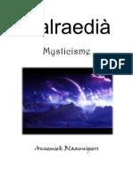 Galraedià Deel 1 - Mysticisme [unfinished story]