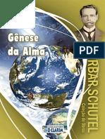 Caibar Schutel - Genese Da Alma