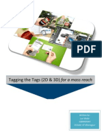 Tagging the Tags 2D & 3D for a mass reach