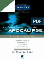 As Interpretacoes Do Apocalipse 4 Pontos de Vista c. Marvin Pate
