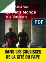 Aldo Maria Valli Le Petit Monde Du Vatican