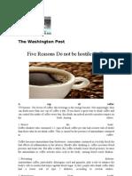 Five Reasons Do Not Be Hostile Coffee
