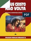 Coleção Fábulas Bíblicas Volume 52 - Jesus Cristo Não Volta