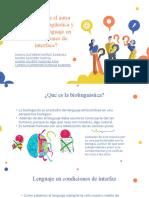 EXPOSICION BIOLINGUISTICA Y EL USO DEL LENGUAJE EN LA INTERFACE