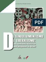 Jose Carlos Ruy e Ronaldo Carmona - Liberalismo x Desenvolvimentismo