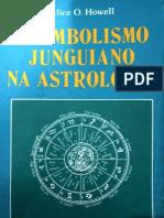 O Simbolismo Junguiano Na Astrologia - Alice O. Howell.pdf · Versão 1