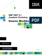 IBM DB2 9.7 Academic Workshop - Course Workbook